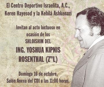 """Acto luctuoso Ing. Yoshua Kipnis Rosenthal (Z""""L)"""