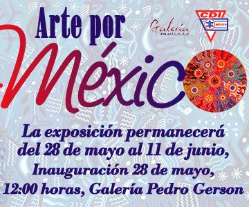 Exposición Arte por México